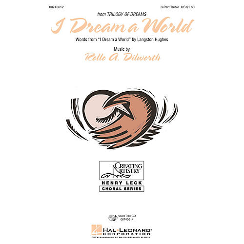 Hal Leonard I Dream a World (from Trilogy of Dreams) VoiceTrax CD Composed by Rollo Dilworth