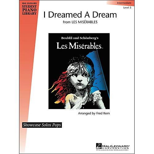 Hal Leonard I Dreamed A Dream Level 5 Showcase Solo Hal Leonard Student Piano Library by Fred Kern
