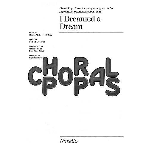 Novello I Dreamed a Dream (from Les Misérables) SATB by Claude-Michel Schönberg Arranged by Nicholas Hare