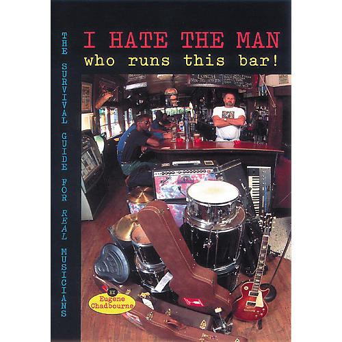 Hal Leonard I Hate The Man Who Runs This Bar! Book