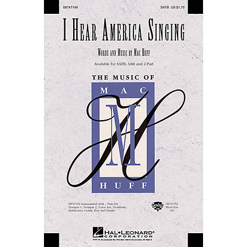 Hal Leonard I Hear America Singing ShowTrax CD Composed by Mac Huff