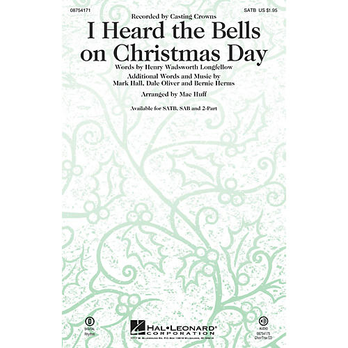 Hal Leonard I Heard the Bells On Christmas Day SAB by Casting Crowns Arranged by Mac Huff