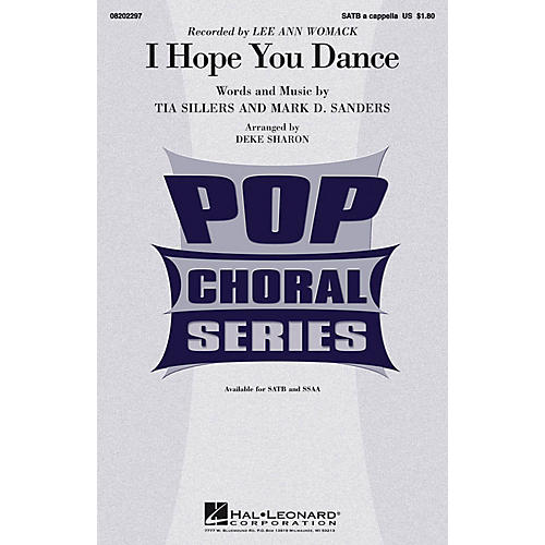 Hal Leonard I Hope You Dance SSAA A CAPPELLA by Lee Ann Womack Arranged by Deke Sharon