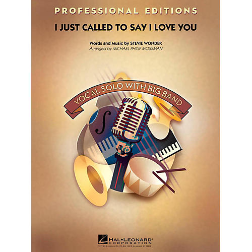Hal Leonard I Just Called To Say I Love You Professional Edition with Vocal Solo Level 5