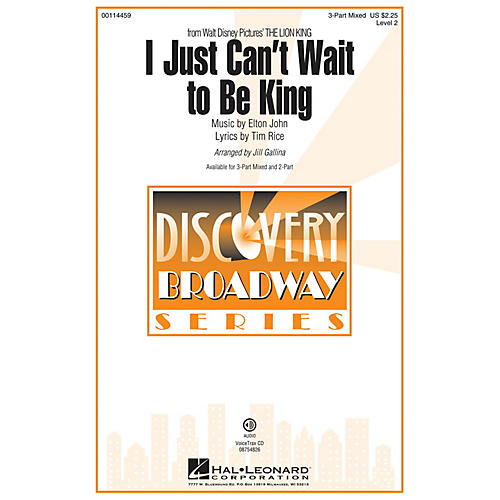 Hal Leonard I Just Can't Wait to Be King (from The Lion King) Discovery Level 2 2-Part 2-Part by Jill Gallina