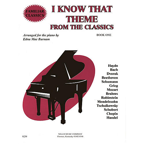 Willis Music I Know That Theme from the Classics (Book 1/Mid-Elem Level) Willis Series