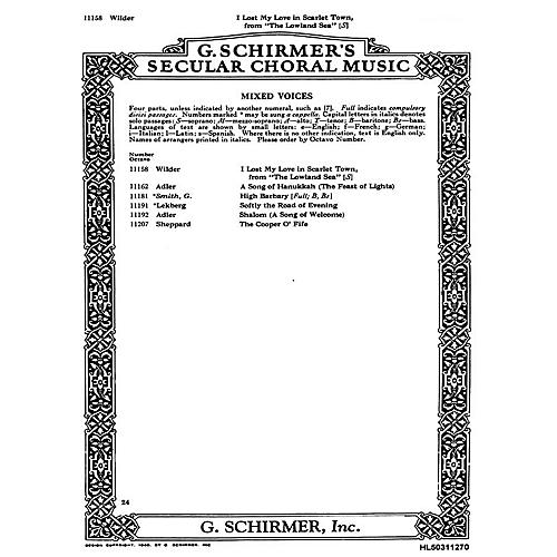 G. Schirmer I Lost My Love In Scarlet Town (From 'Lowland Sea') W/Piano-Sop Solo Alec Wild SATB composed by A Wilder