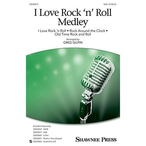 Shawnee Press I Love Rock 'n' Roll Medley SAB arranged by Greg Gilpin