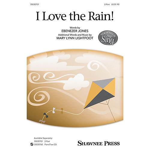 Shawnee Press I Love the Rain! 2-Part composed by Mary Lynn Lightfoot