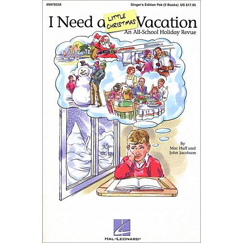 Hal Leonard I Need A Little Christmas Vacation