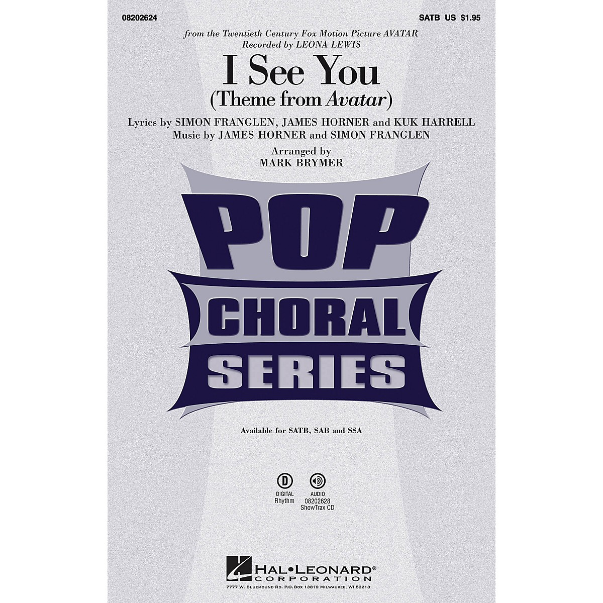 Hal Leonard I See You (from Avatar) SATB by Leona Lewis arranged by Mark Brymer