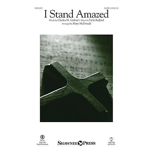 Shawnee Press I Stand Amazed SATB arranged by Mary McDonald