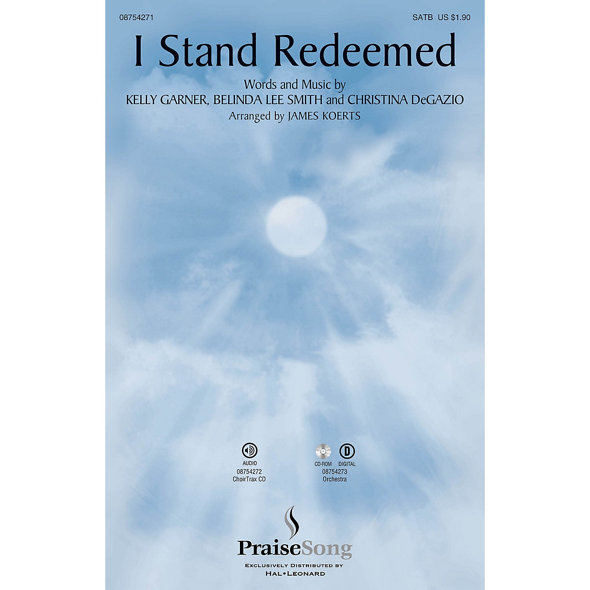 PraiseSong I Stand Redeemed CHOIRTRAX CD by Legacy Five Arranged by James Koerts