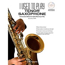Carl Fischer I Used to Play Tenor Sax (Book + CD)