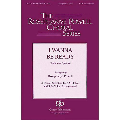 Gentry Publications I Wanna Be Ready SAB arranged by Rosephanye Powell