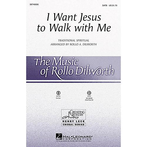 Hal Leonard I Want Jesus to Walk with Me SATB arranged by Rollo Dilworth