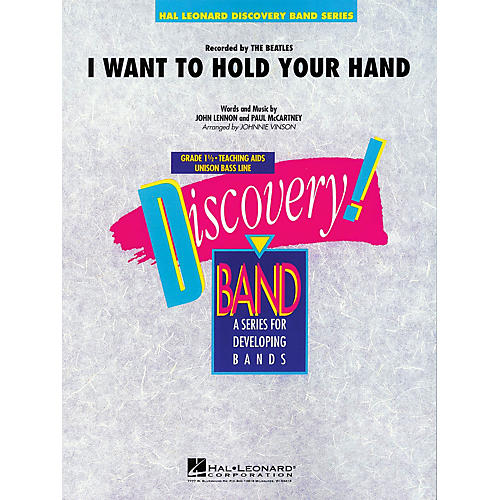 Hal Leonard I Want to Hold Your Hand Concert Band Level 1-1/2 by The Beatles Arranged by Johnnie Vinson