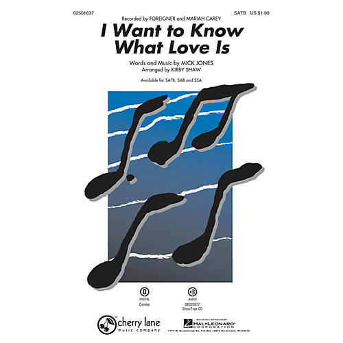 Cherry Lane I Want to Know What Love Is SSA by Mariah Carey Arranged by Kirby Shaw