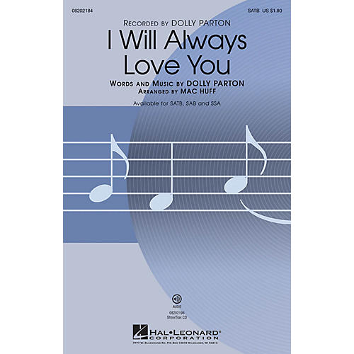 Hal Leonard I Will Always Love You SSA by Dolly Parton Arranged by Mac Huff