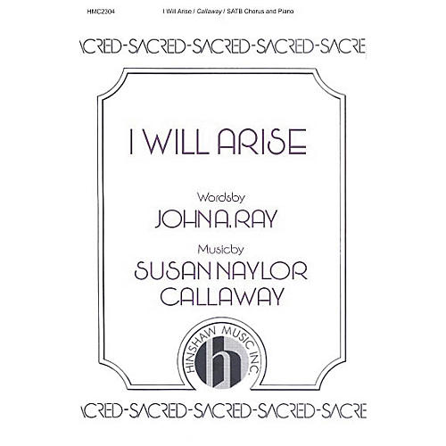 Hinshaw Music I Will Arise SATB composed by Susan Naylor Callaway