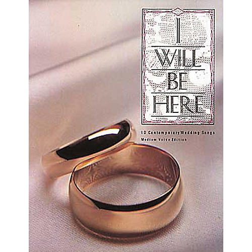 Hal Leonard I Will Be Here Piano, Vocal, Guitar Songbook