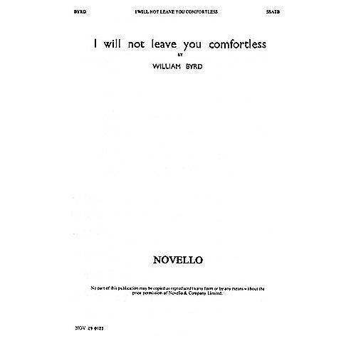 Novello I Will Not Leave You Comfortless SSATB Composed by William Byrd