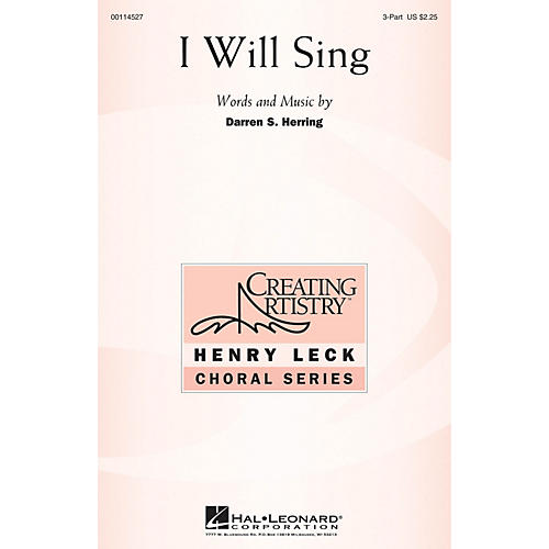 Hal Leonard I Will Sing 3 Part Treble composed by Darren S. Herring