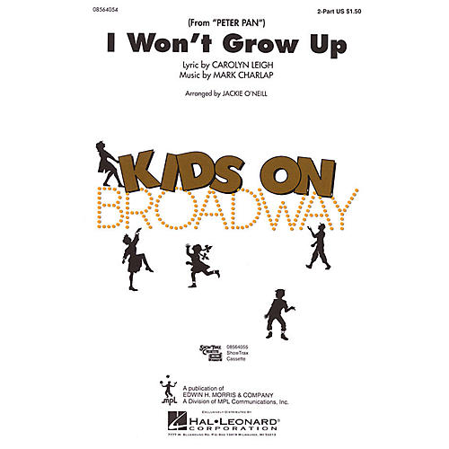 Hal Leonard I Won't Grow Up (from Peter Pan) 2-Part arranged by Jackie O'Neill