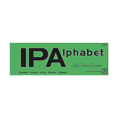 Pavane IPA Alphabet (The Vocal Music Resource for Pronunciation)