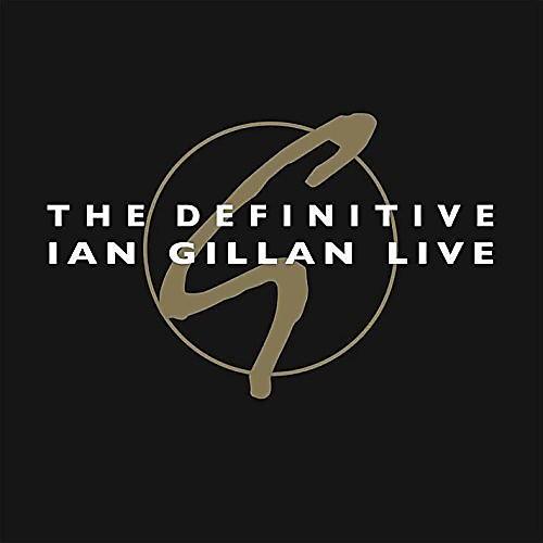 Alliance Ian Gillan - The Definitive Ian Gillan Live