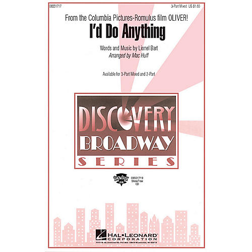Hal Leonard I'd Do Anything (from Oliver) 3-Part Mixed arranged by Mac Huff