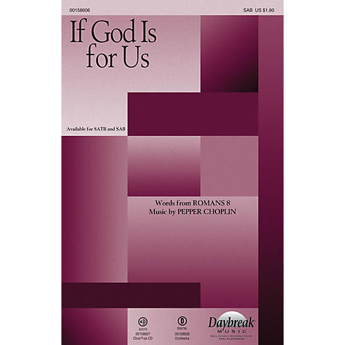 Daybreak Music If God Is for Us SAB composed by Pepper Choplin