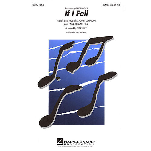 Hal Leonard If I Fell SATB by The Beatles arranged by Mac Huff