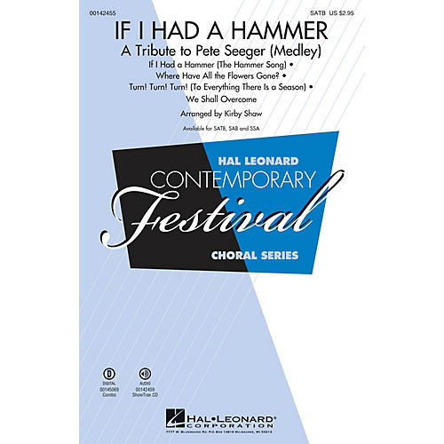 Hal Leonard If I Had a Hammer - A Tribute to Pete Seeger (Medley) SAB by Pete Seeger Arranged by Kirby Shaw