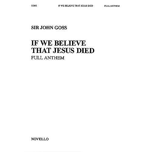 Novello If We Believe That Jesus Died SATB Composed by John Goss