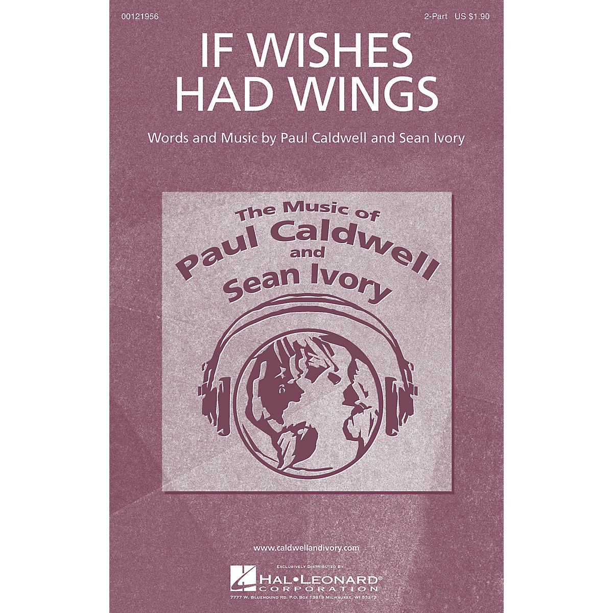 Caldwell/Ivory If Wishes Had Wings 2-Part composed by Paul Caldwell
