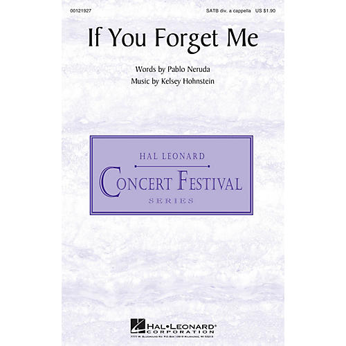 Hal Leonard If You Forget Me SATB DV A Cappella composed by Pablo Neruda