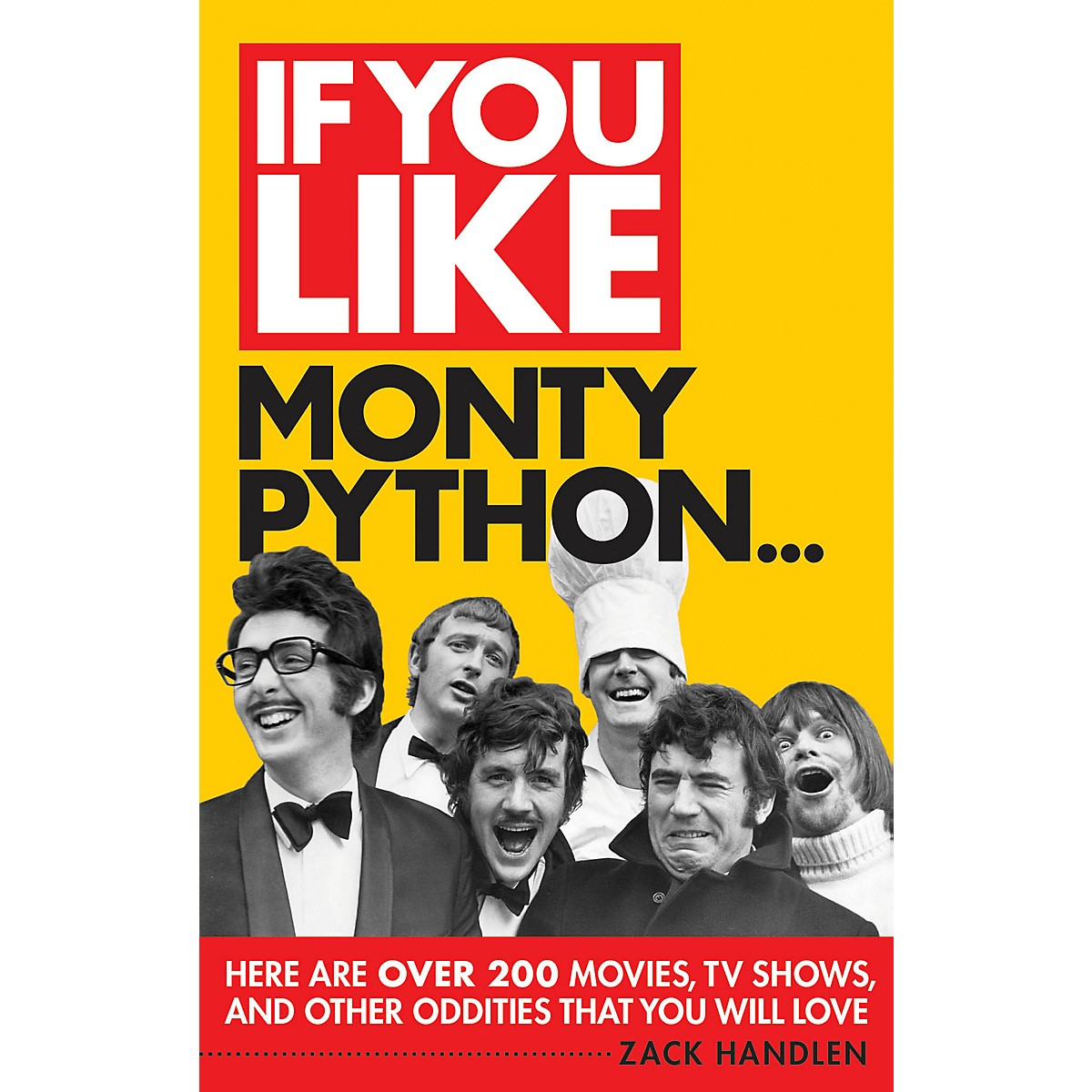 Limelight Editions If You Like Monty Python... If You Like Series Softcover Written by Zack Handlen