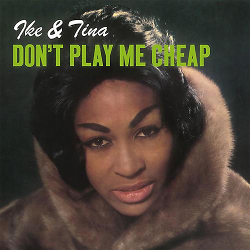 Alliance Ike & Tina Turner - Don't Play Me Cheap