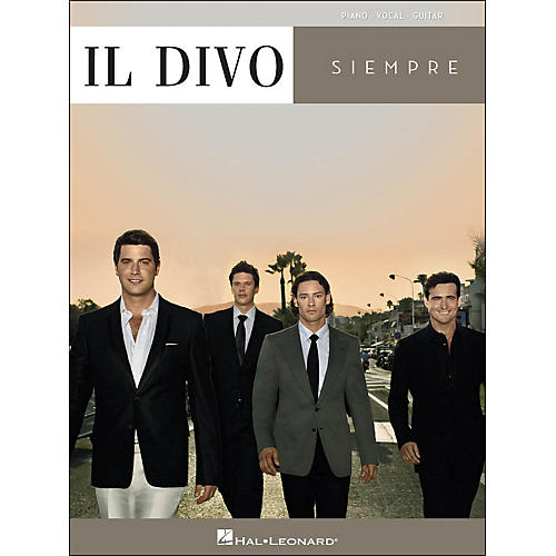 Hal Leonard Il Divo Siempre arranged for piano, vocal, and guitar (P/V/G)
