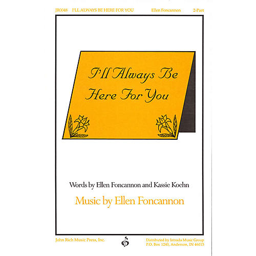 Pavane I'll Always Be Here for You 2-Part composed by Ellen Foncannon