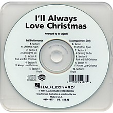 I'll Always Love Christmas - Performance CD