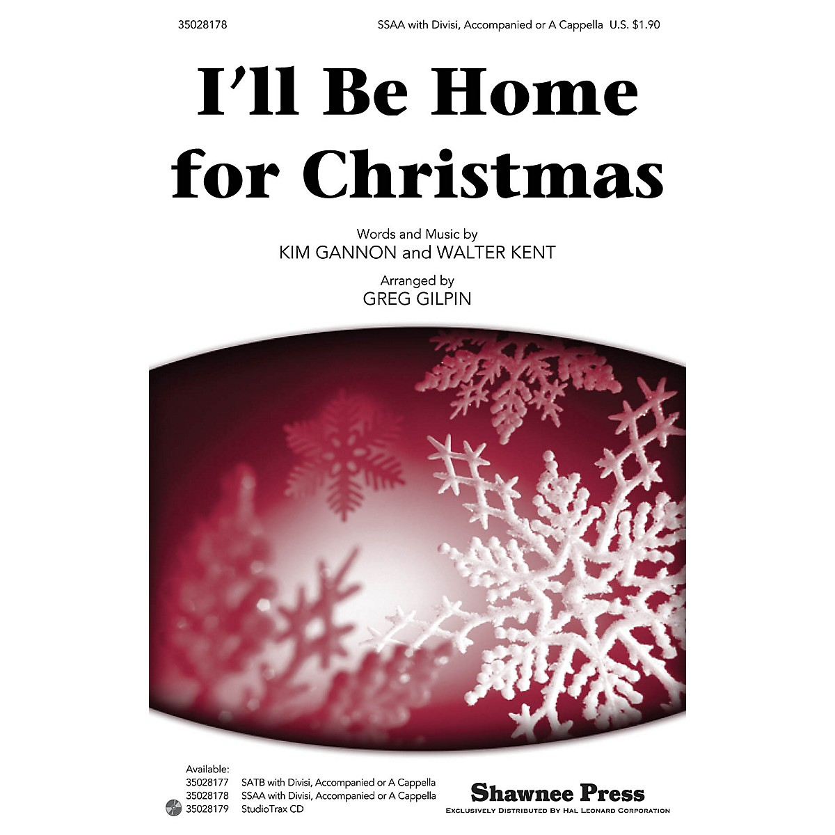 Shawnee Press I'll Be Home for Christmas SSAA arranged by Greg Gilpin