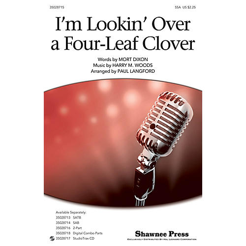 Shawnee Press I'm Looking Over a Four Leaf Clover SSA arranged by Paul Langford