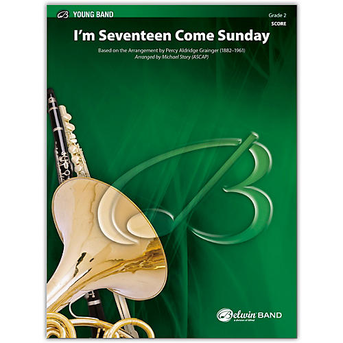 BELWIN I'm Seventeen Come Sunday Conductor Score 2 (Easy)