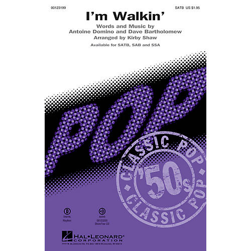 Hal Leonard I'm Walkin' SAB by Fats Domino Arranged by Kirby Shaw