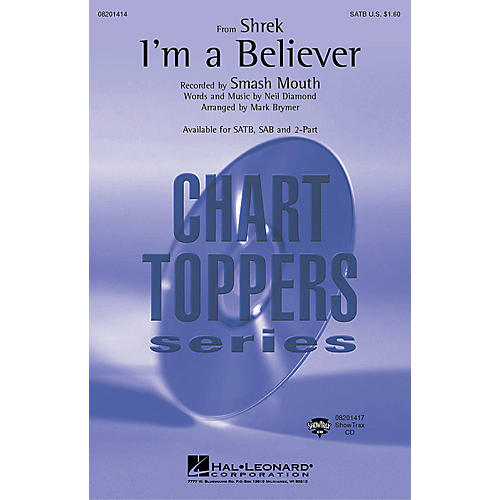 Hal Leonard I'm a Believer (from Shrek) (SATB) SATB by Smash Mouth arranged by Mark Brymer