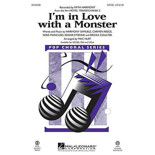Hal Leonard I'm in Love with a Monster (from Hotel Transylvania 2) 2-Part by Fifth Harmony Arranged by Mac Huff