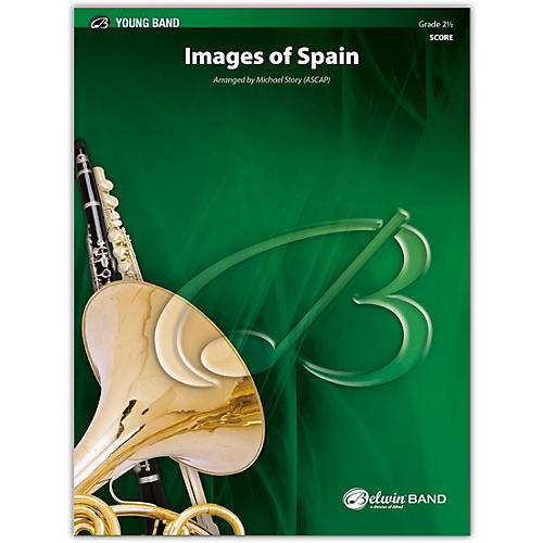 BELWIN Images of Spain Conductor Score 2.5 (Easy to Medium Easy)
