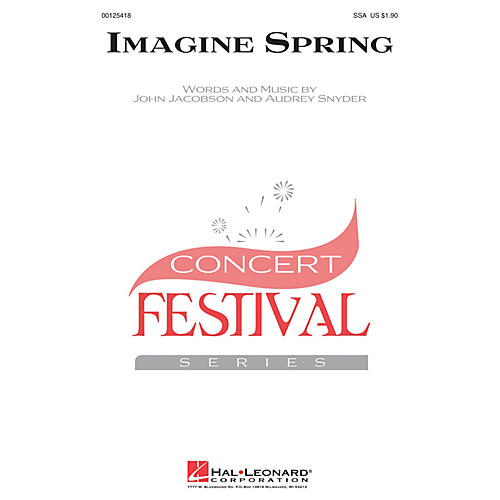 Hal Leonard Imagine Spring SSA composed by John Jacobson
